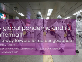 A global pandemic and its aftermath: The way forward for career guidance