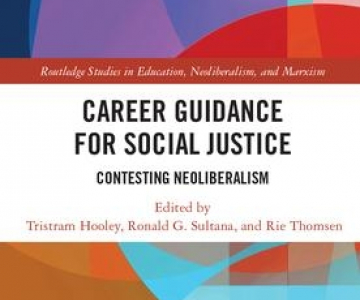 NEW BOOK: Career Guidance for Social Justice – Contesting Neoliberalism